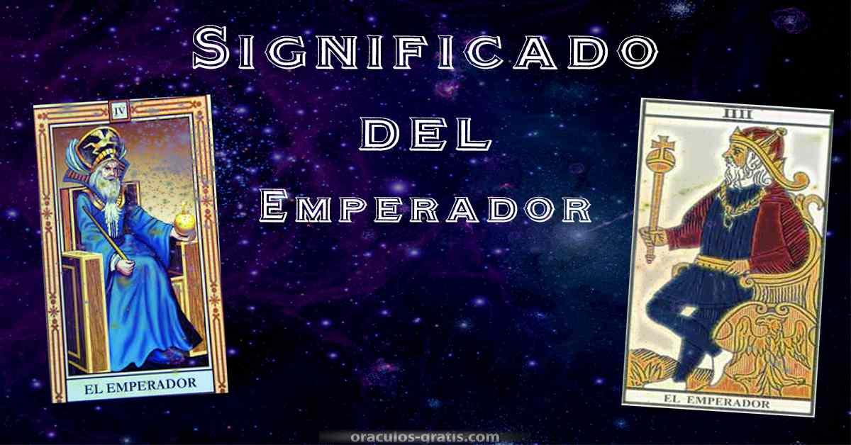 Significado e interpretacion del Emperador