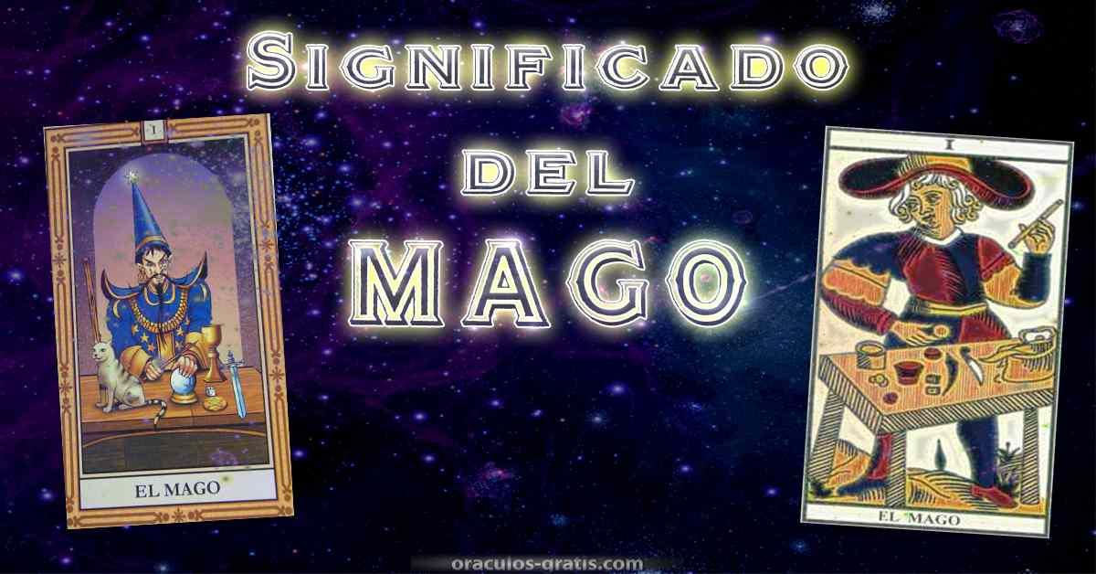 Significado e interpretacion del Mago